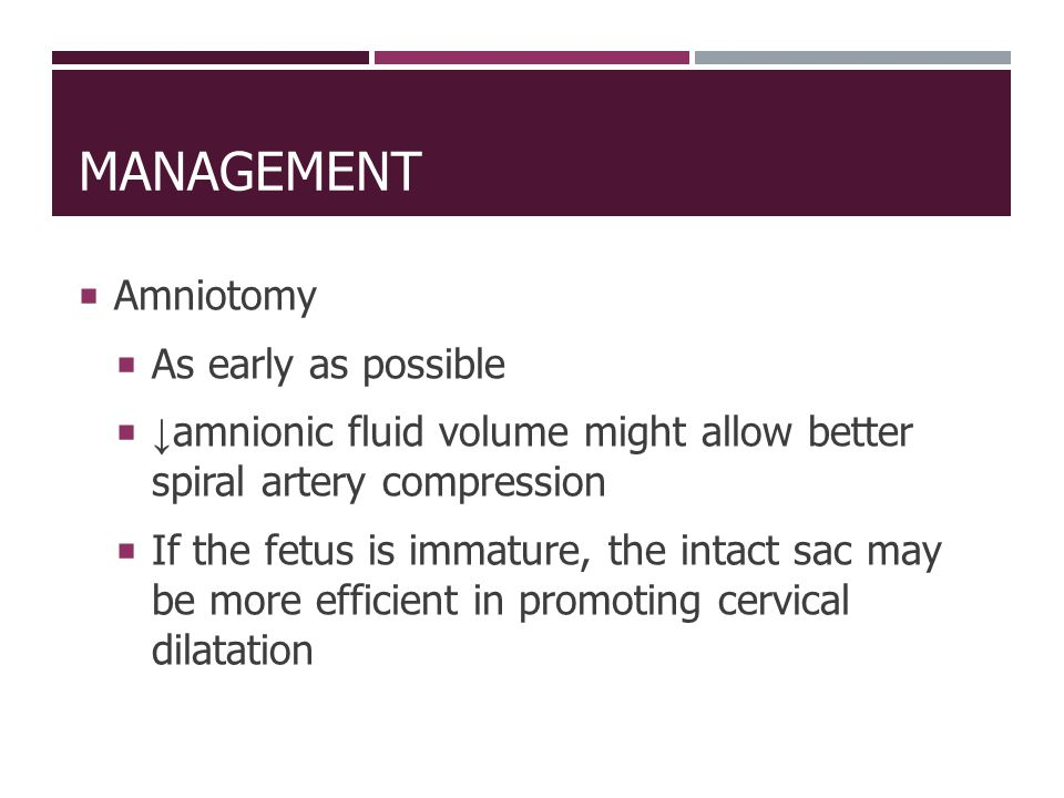 Management Amniotomy As early as possible
