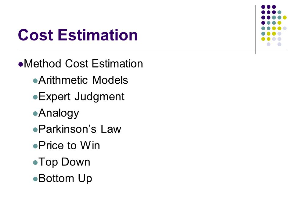 Cost Estimation Method Cost Estimation Arithmetic Models