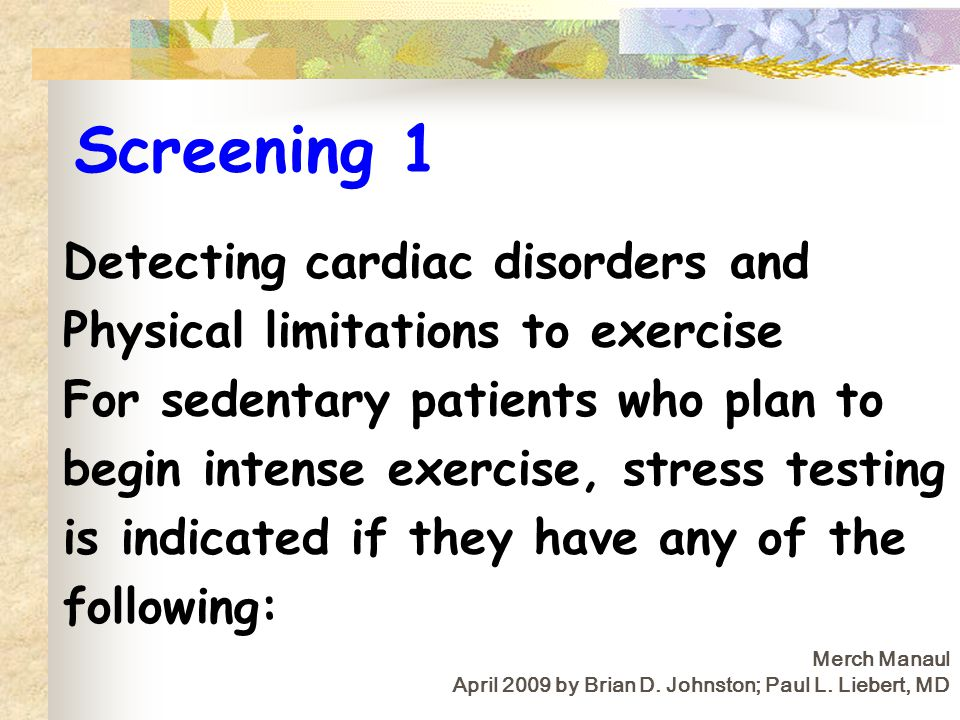 Screening 1 Detecting cardiac disorders and