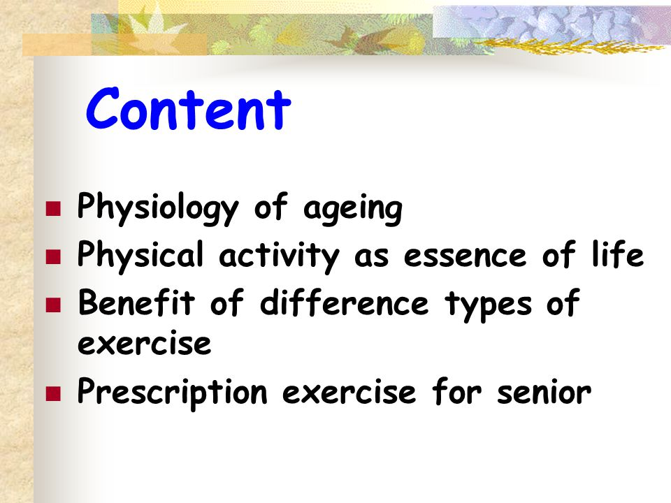 Content Physiology of ageing Physical activity as essence of life