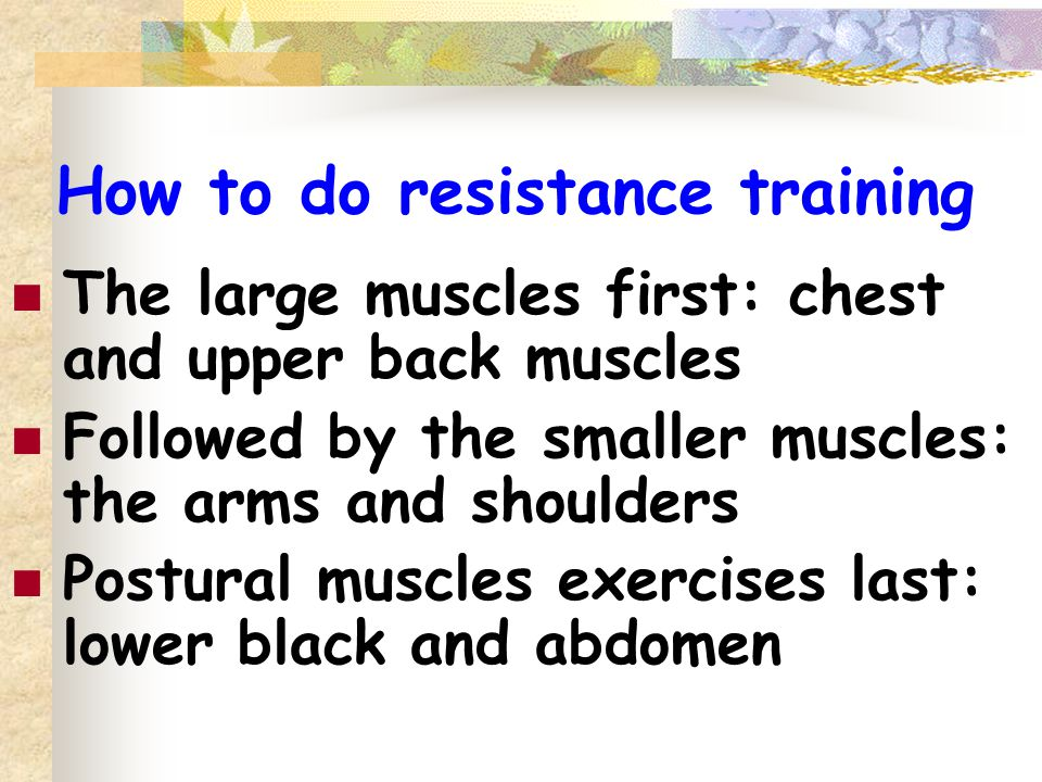 How to do resistance training