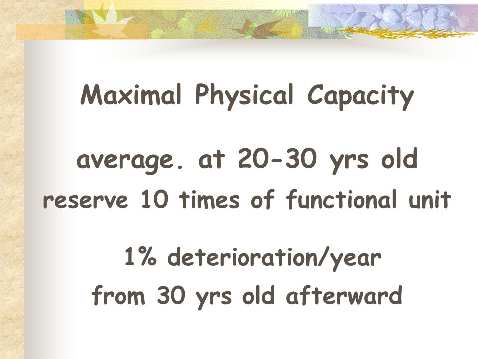 Maximal Physical Capacity reserve 10 times of functional unit