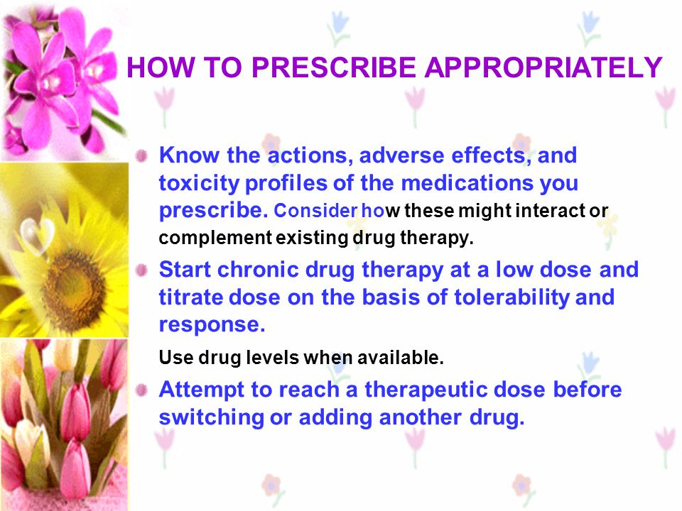 HOW TO PRESCRIBE APPROPRIATELY
