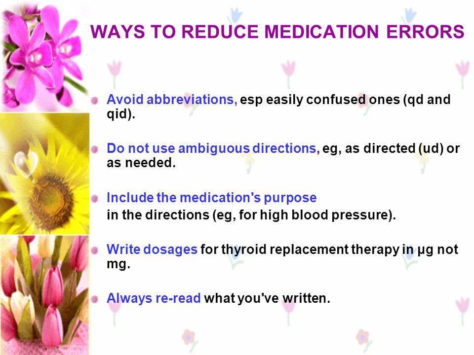 WAYS TO REDUCE MEDICATION ERRORS