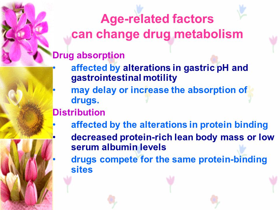 Age-related factors can change drug metabolism