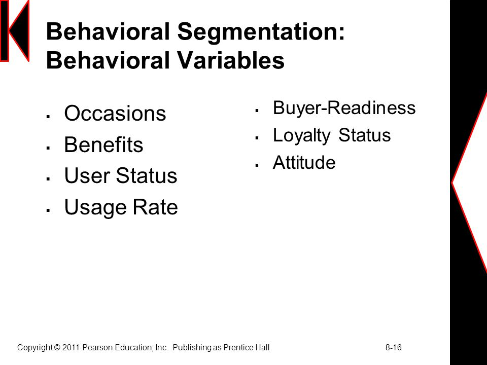 Behavioral Segmentation: Behavioral Variables