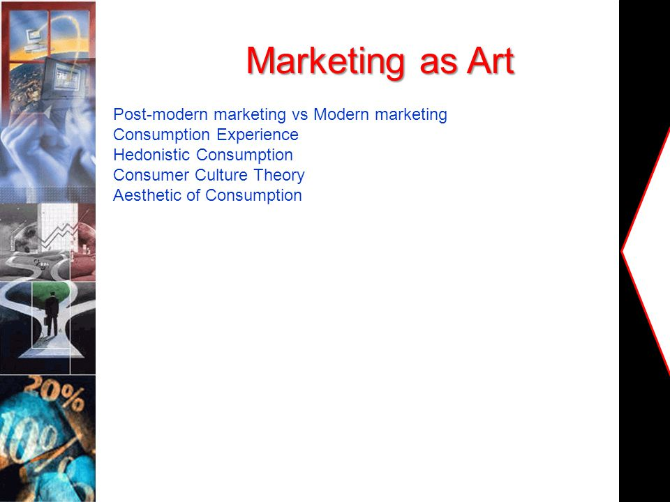 Marketing as Art Post-modern marketing vs Modern marketing
