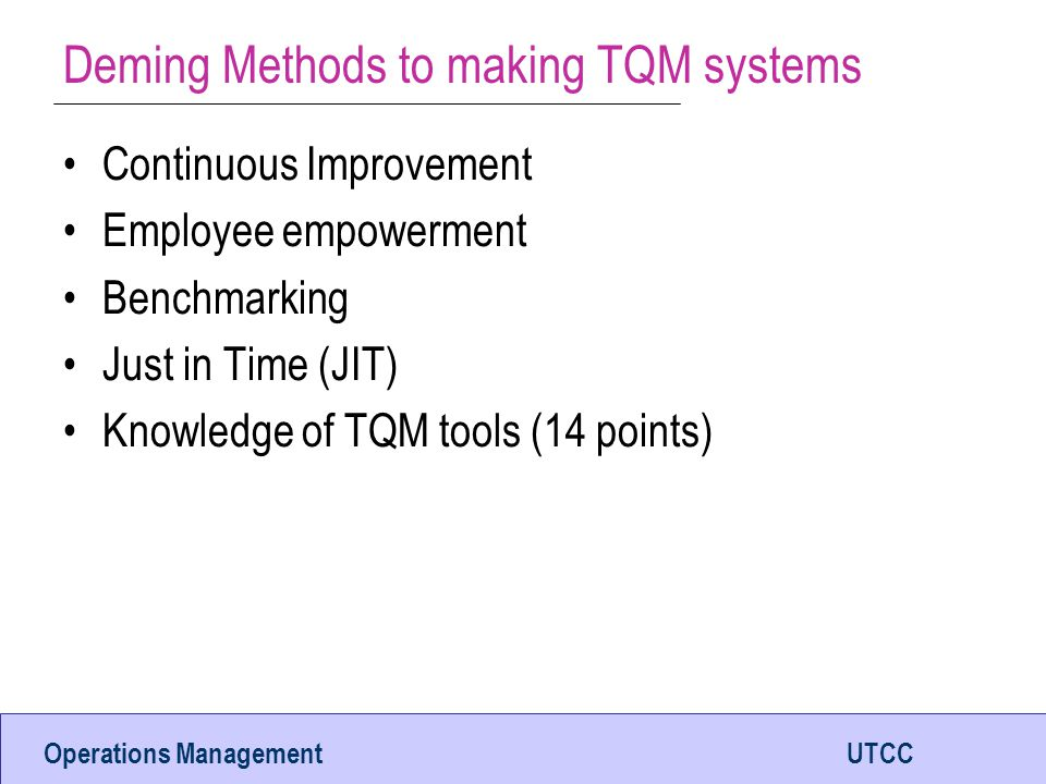 Deming Methods to making TQM systems