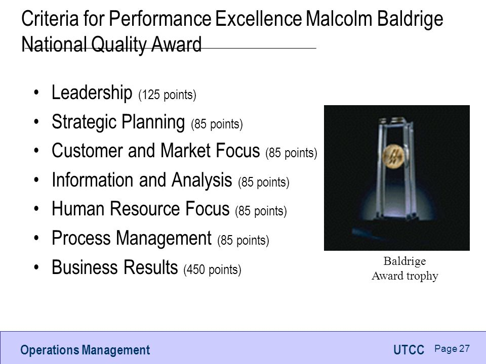 Criteria for Performance Excellence Malcolm Baldrige National Quality Award