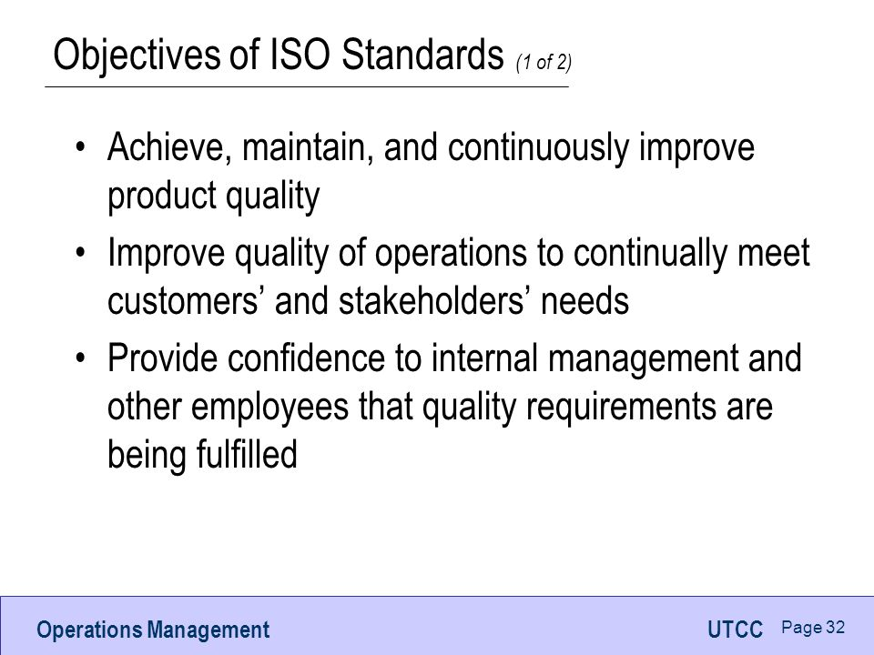 Objectives of ISO Standards (1 of 2)