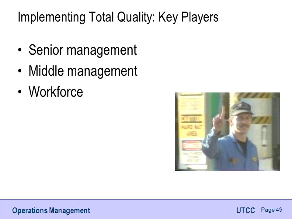 Implementing Total Quality: Key Players