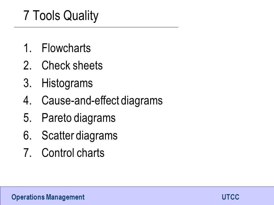 7 Tools Quality Flowcharts Check sheets Histograms
