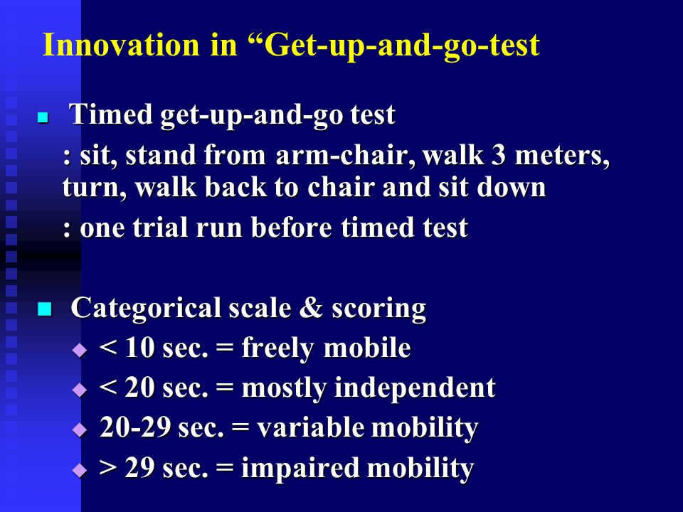 Innovation in Get-up-and-go-test