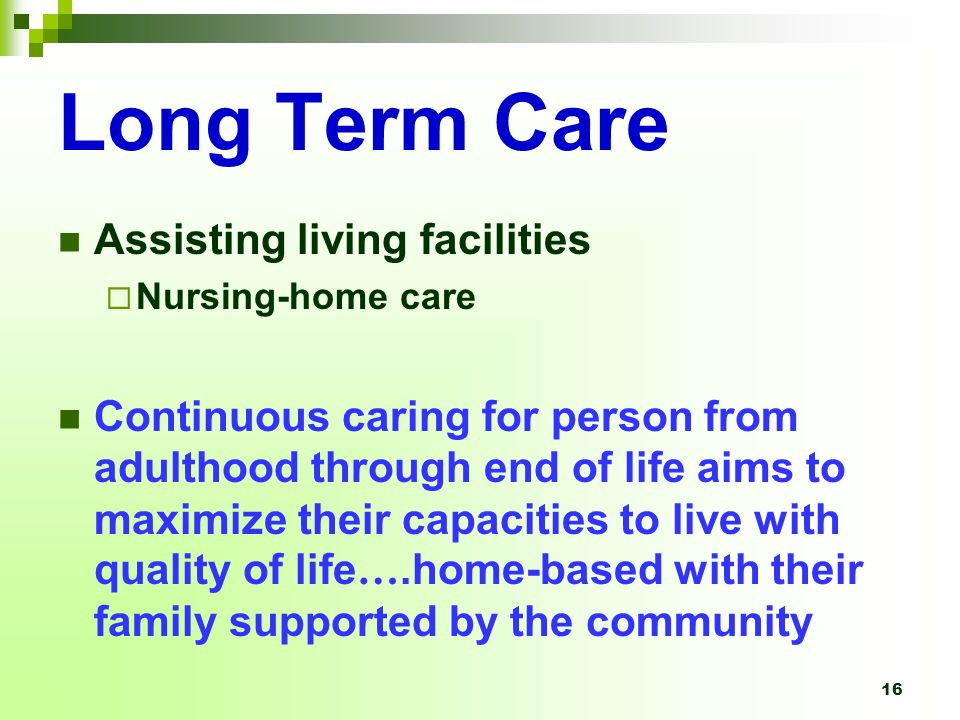Long Term Care Assisting living facilities
