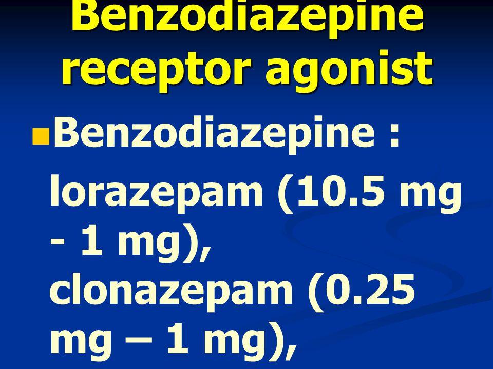 Benzodiazepine receptor agonist