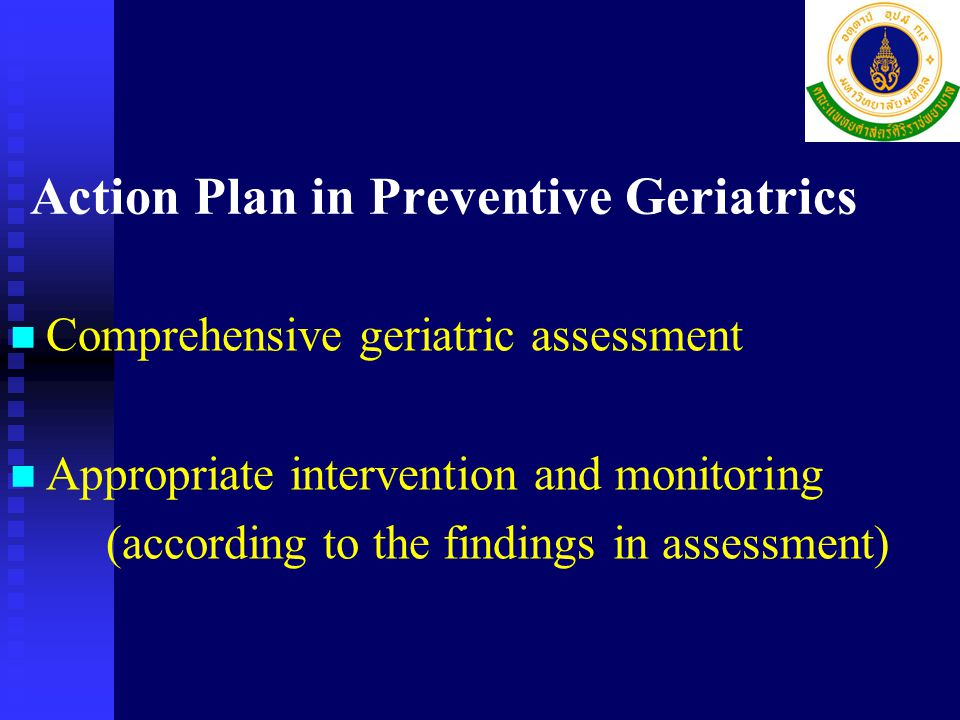 Action Plan in Preventive Geriatrics