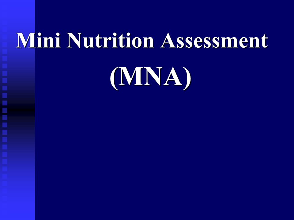 Mini Nutrition Assessment