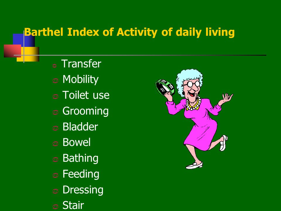 Barthel Index of Activity of daily living