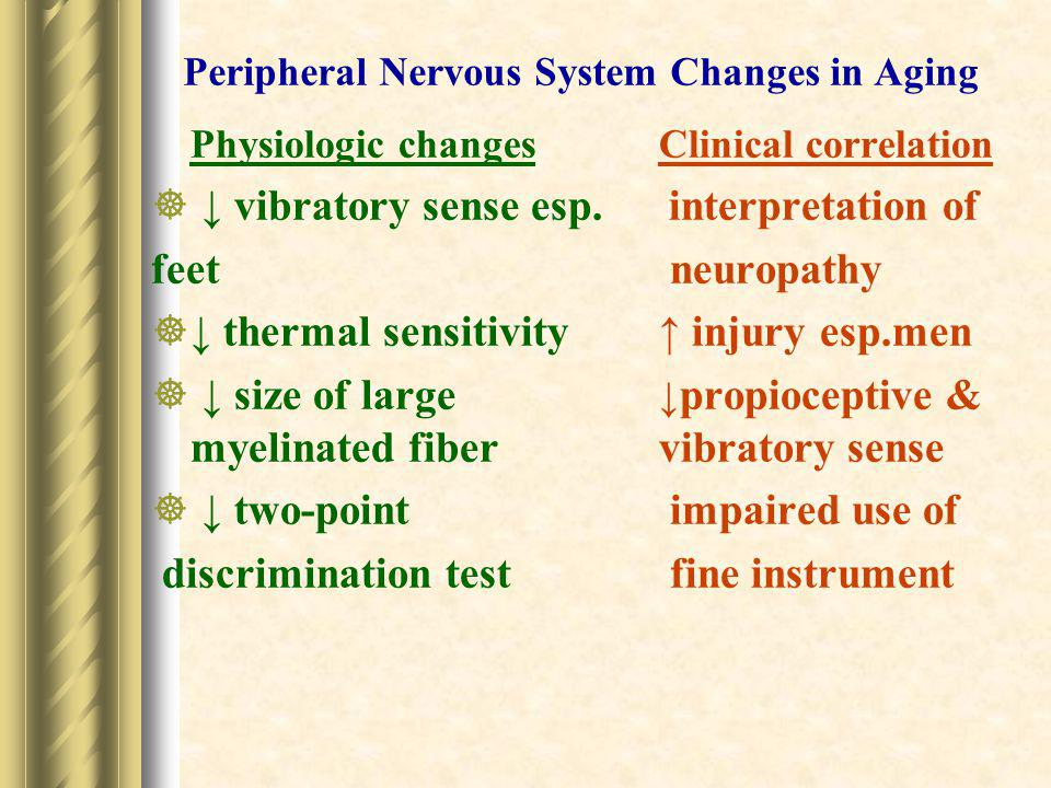 Peripheral Nervous System Changes in Aging