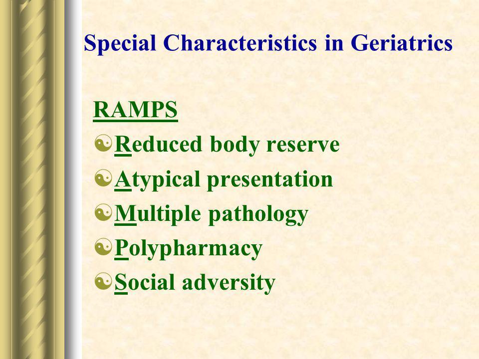Special Characteristics in Geriatrics