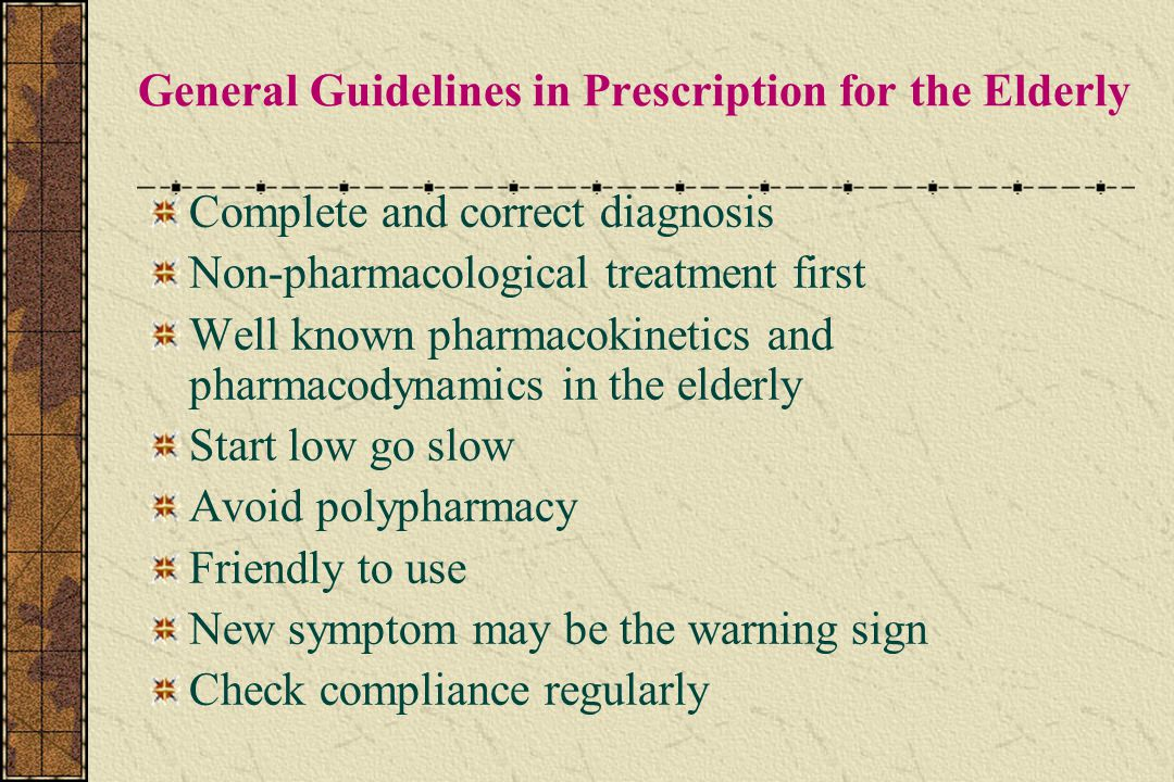 General Guidelines in Prescription for the Elderly