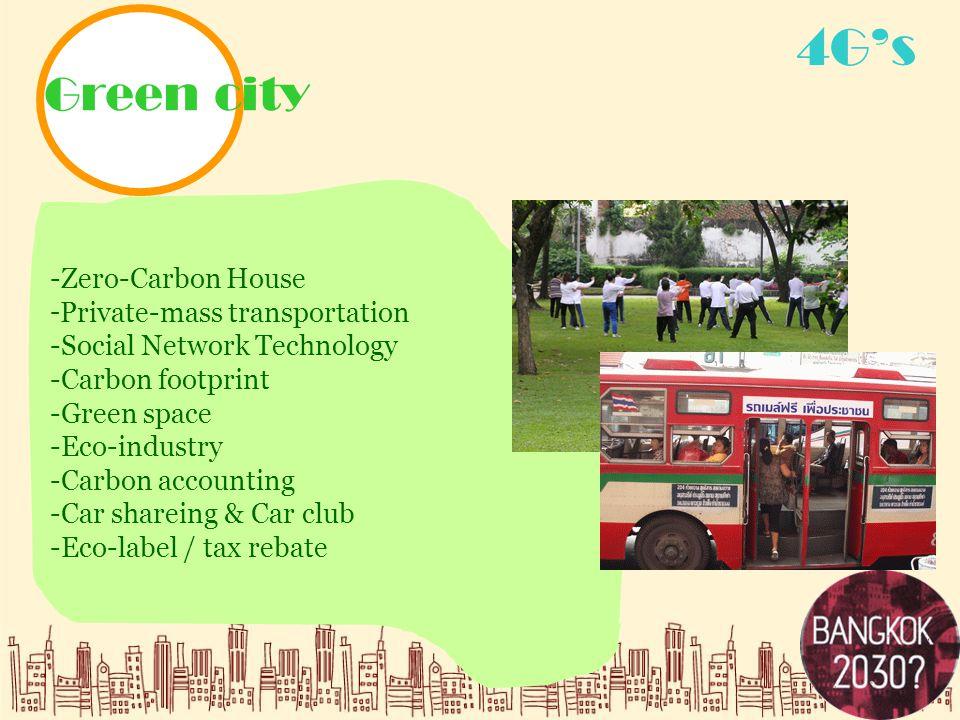 4G's Green city.