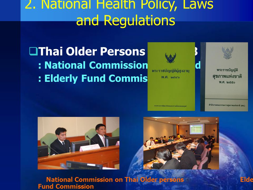 2. National Health Policy, Laws and Regulations