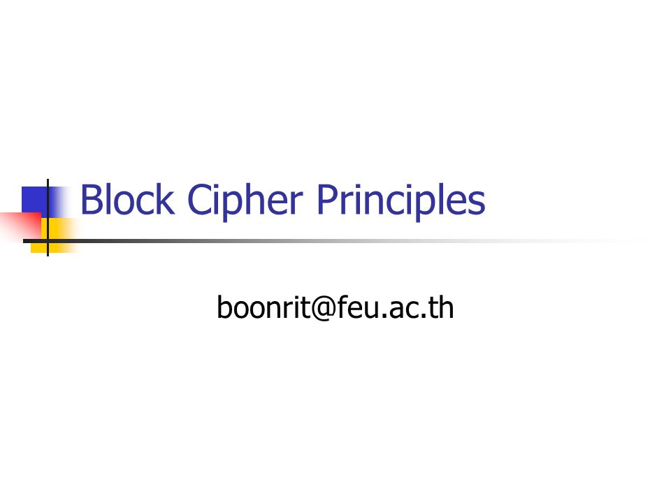 Block Cipher Principles