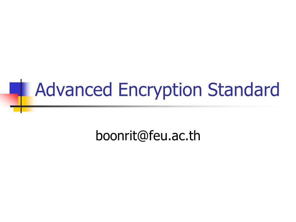 Advanced Encryption Standard