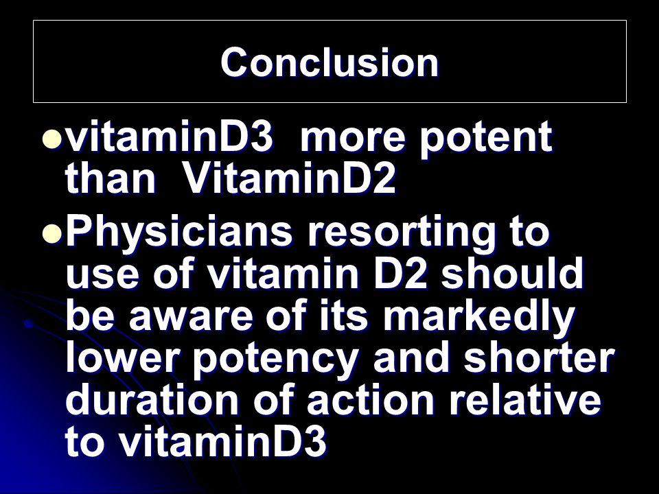 vitaminD3 more potent than VitaminD2