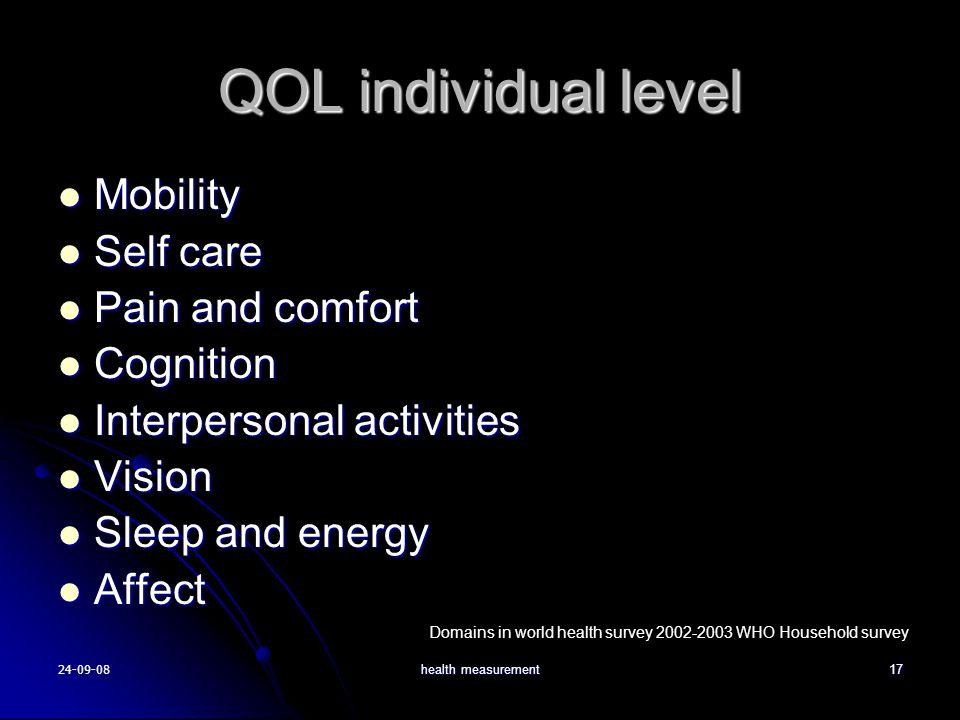 QOL individual level Mobility Self care Pain and comfort Cognition