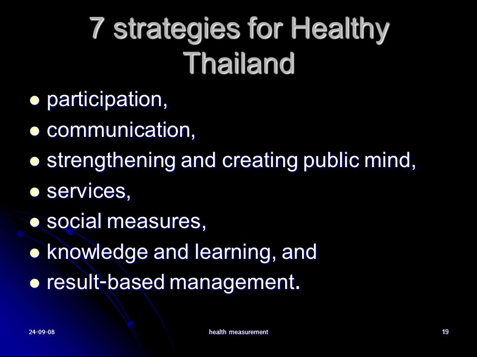 7 strategies for Healthy Thailand