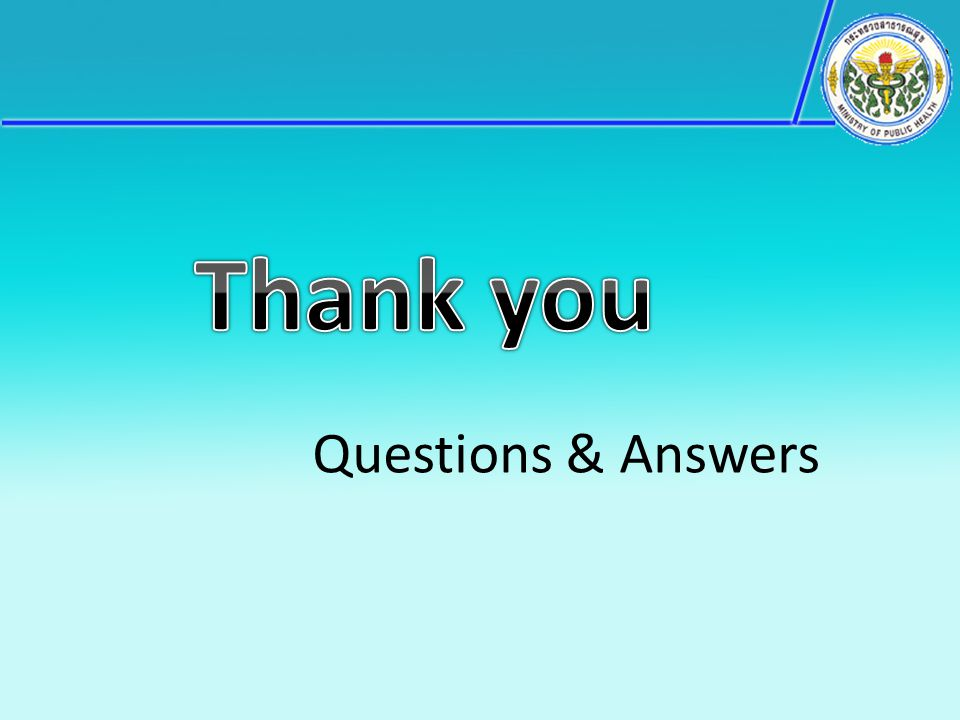 Thank you Questions & Answers