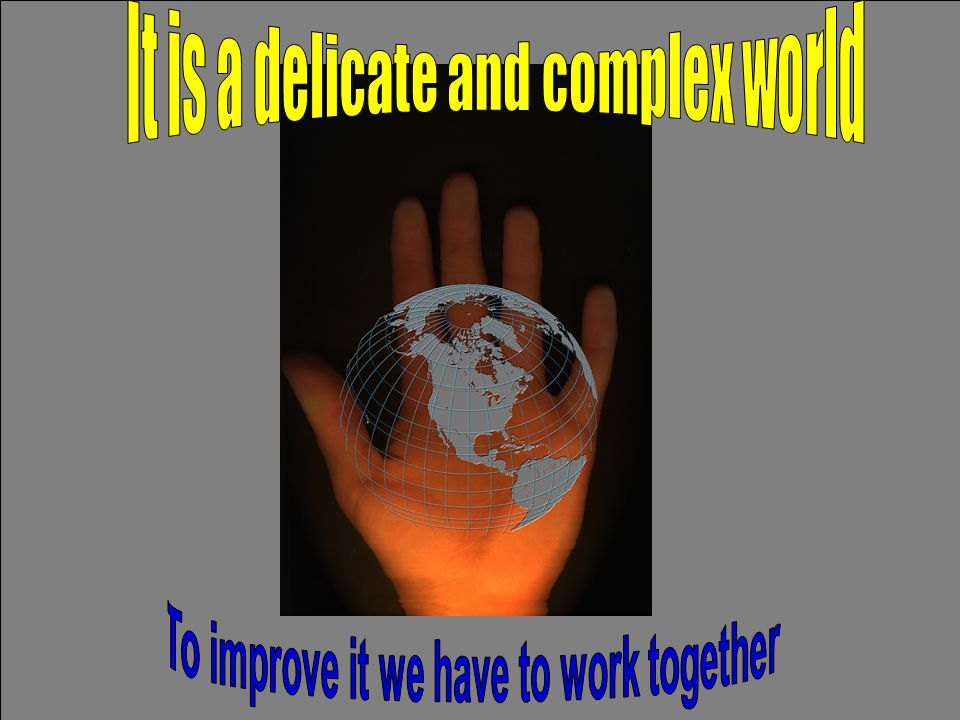 To improve it we have to work together