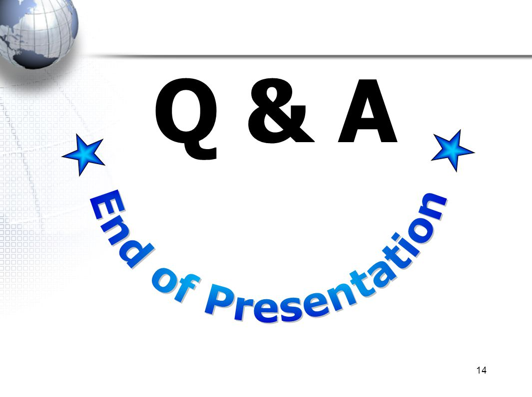 End of Presentation Q & A