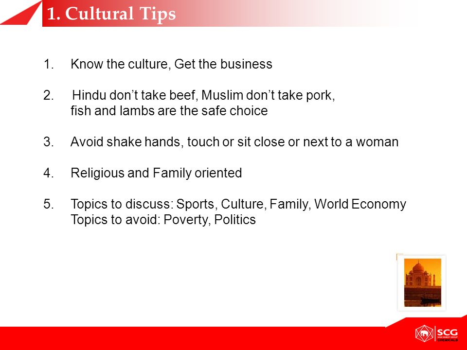 1. Cultural Tips Know the culture, Get the business