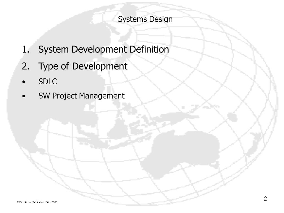 System Development Definition Type of Development