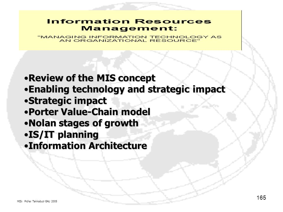 Review of the MIS concept Enabling technology and strategic impact
