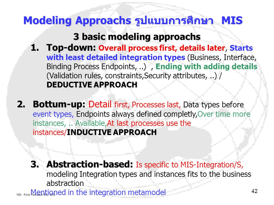 Modeling Approachs รูปแบบการศึกษา MIS 3 basic modeling approachs