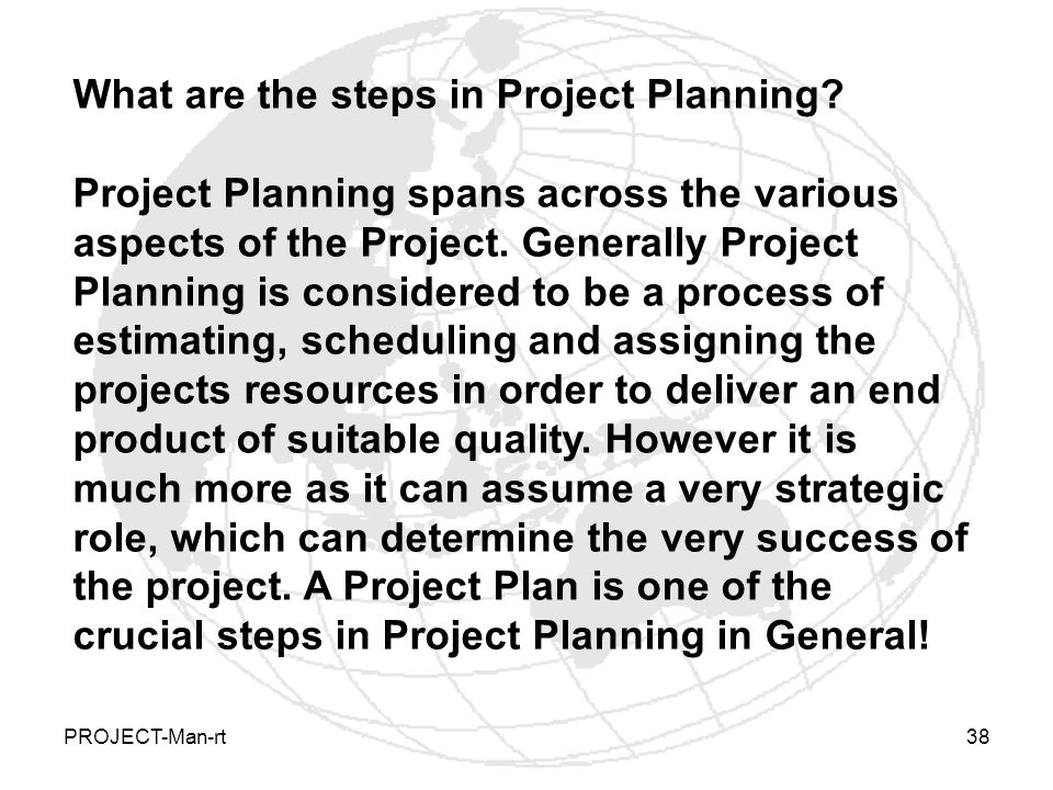 What are the steps in Project Planning