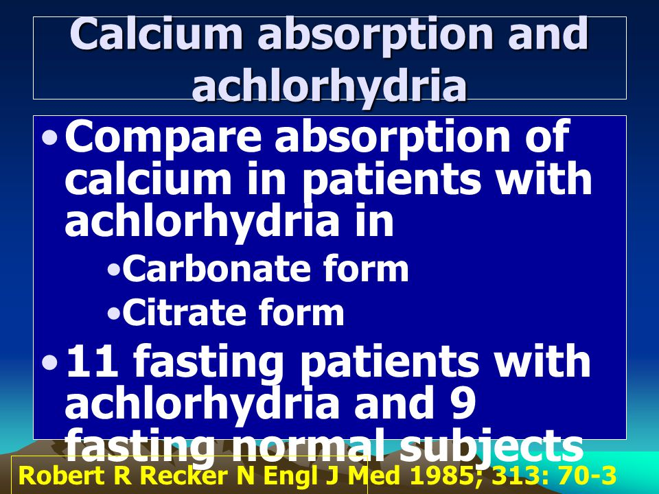 Calcium absorption and achlorhydria