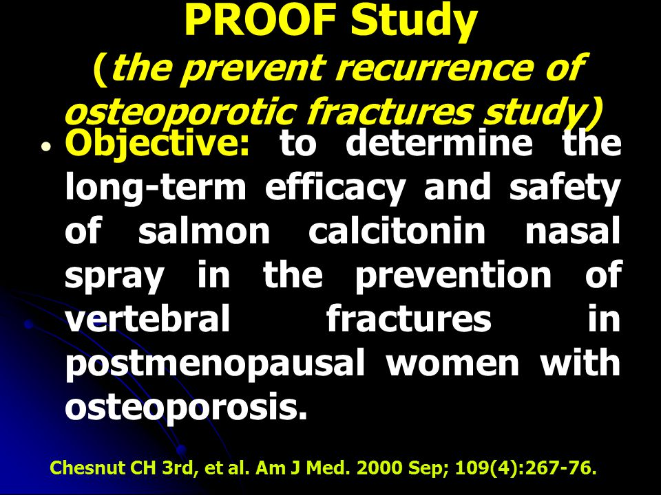 PROOF Study (the prevent recurrence of osteoporotic fractures study)