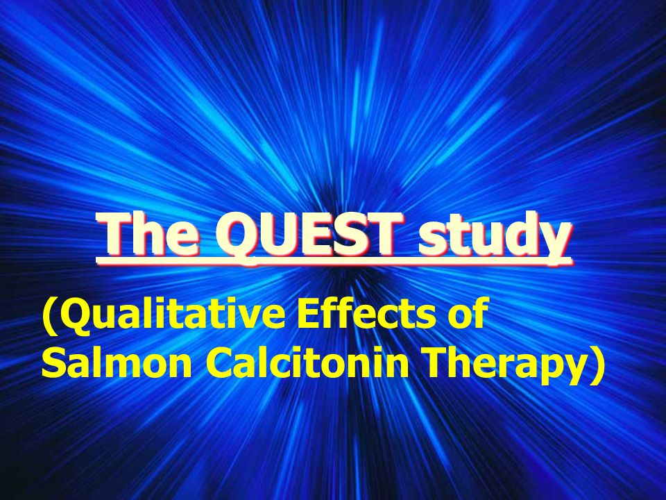 The QUEST study (Qualitative Effects of Salmon Calcitonin Therapy)