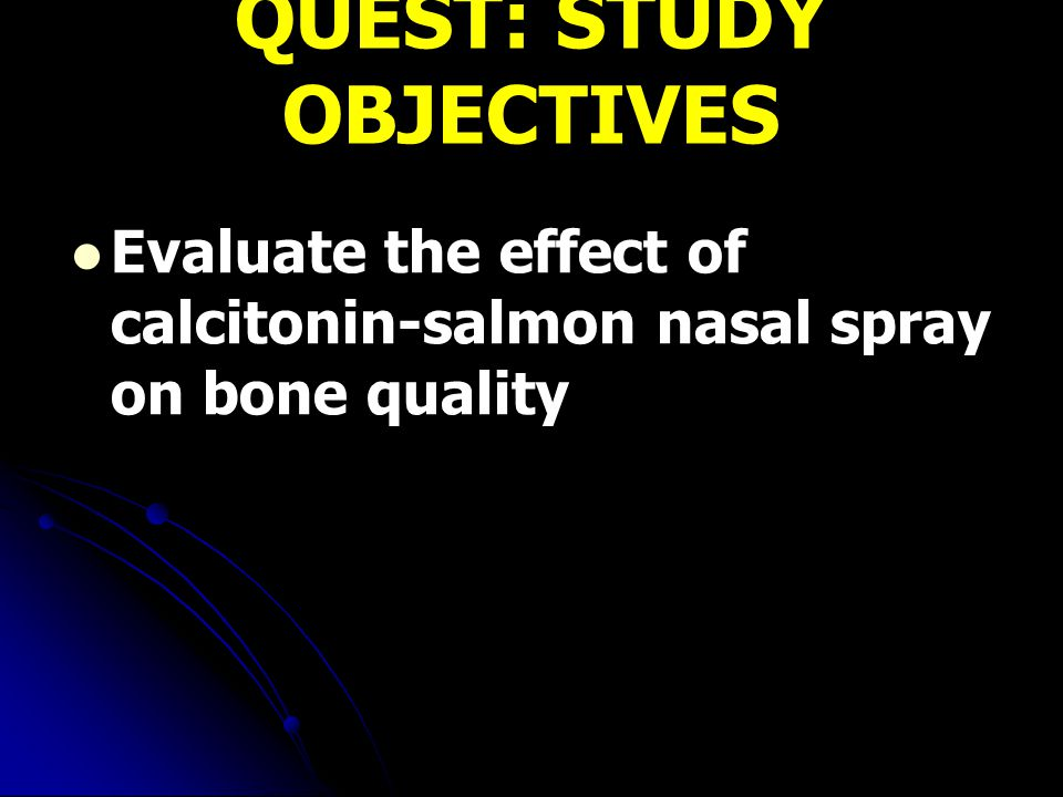 QUEST: STUDY OBJECTIVES