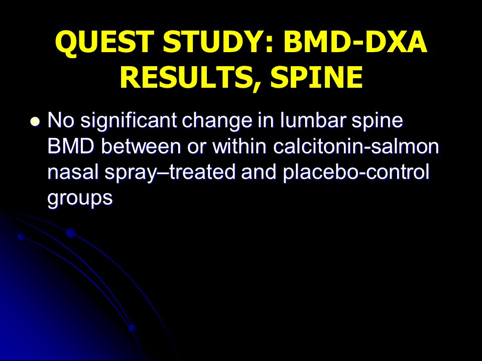 QUEST STUDY: BMD-DXA RESULTS, SPINE