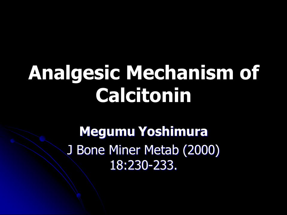 Analgesic Mechanism of Calcitonin