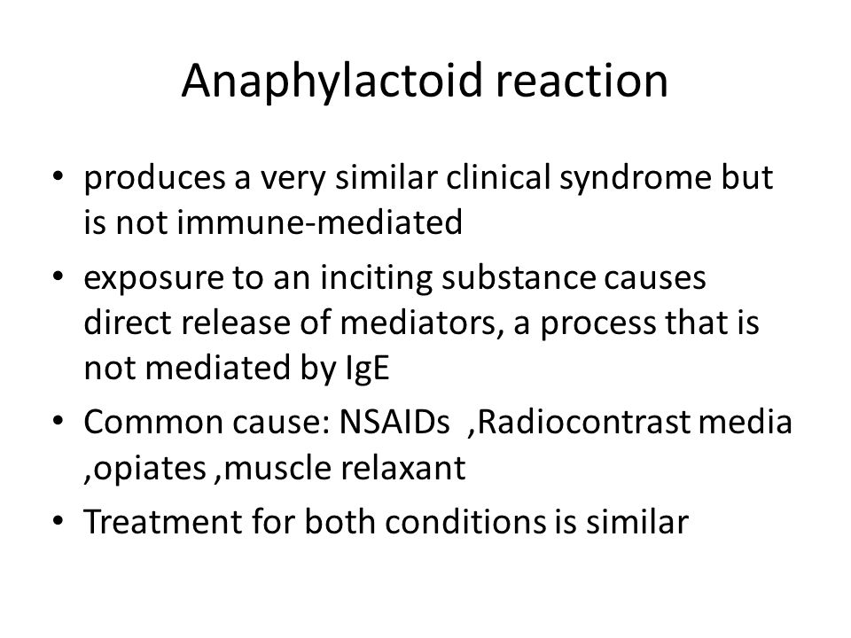 Anaphylactoid reaction