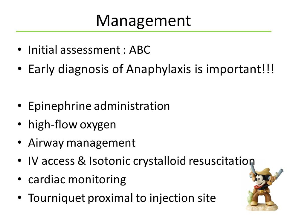 Management Early diagnosis of Anaphylaxis is important!!!