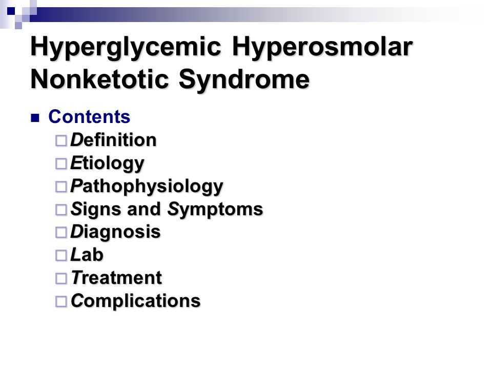 Hyperglycemic Hyperosmolar Nonketotic Syndrome