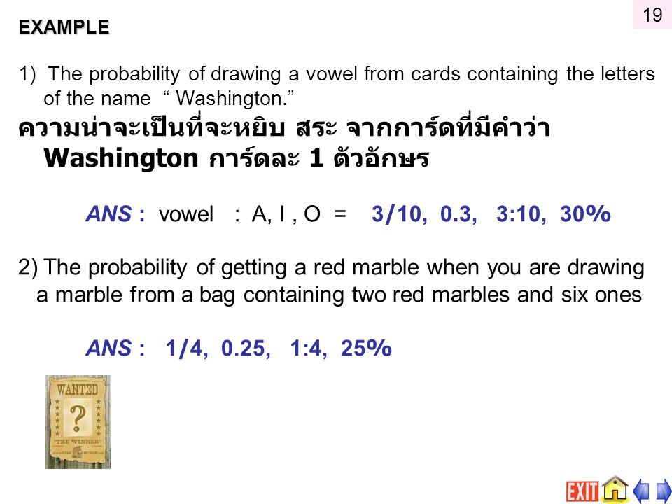 19 EXAMPLE. 1) The probability of drawing a vowel from cards containing the letters of the name Washington.